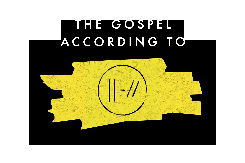 The Gospel According To Twenty One Pilots Woodsedge Community Church