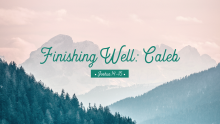 Jeff Well | Finish Well: Caleb