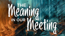 Kristian Rose | The Meaning In Our Meeting