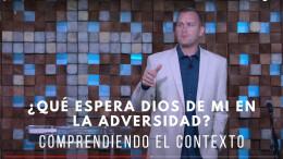 ¿Qué espera Dios de mí en la adversidad?